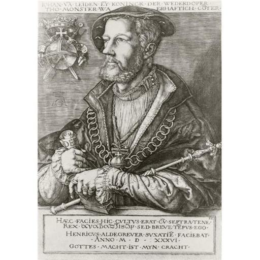 Posterazzi DPI1856498LARGE John of Leiden Or Jan Van Leiden Or Jan Beukelsz Or Jan Beukelszoon Aka John Bockold Or John Bockelson 1509 To 1536 Poster