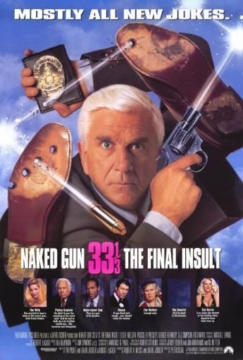Naked Gun 33 1/3: The Final Insult Movie Poster Print (27 x 40) 798189