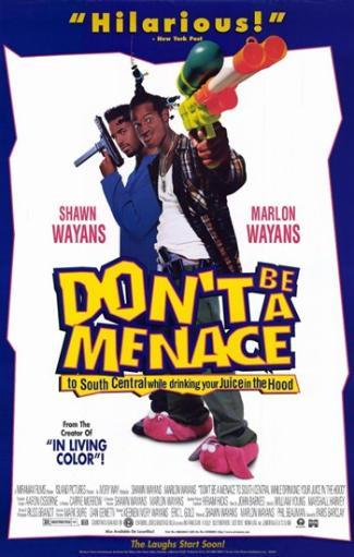 Don't Be a Menace to South Central While Movie Poster (11 x 17) GL163EU2YEAPOKLP