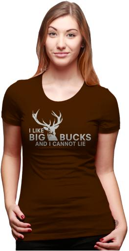 Womens I Like Big Bucks and I Cannot Lie Funny Deer Hunting T shirts for Ladies