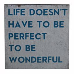 Cheungs FP-4348S Life Doesnt Have to Be Perfect Wall Art - 12 x 1.5 x 12 in. FP-4348S
