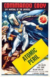 Commando Cody: Sky Marshal Of The Universe 'Episode: Atomic Peril' 1953. Movie Poster Masterprint EVCMMDCOCOEC008HLARGE