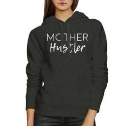 Mother Hustler Charcoal Grey Unisex Hoodie Cute Gifts For Mothers