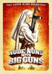 Nude Nuns with Big Guns Movie Poster (11 x 17) MOVIB42273