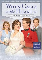 When calls the heart-my heart is yours (dvd)