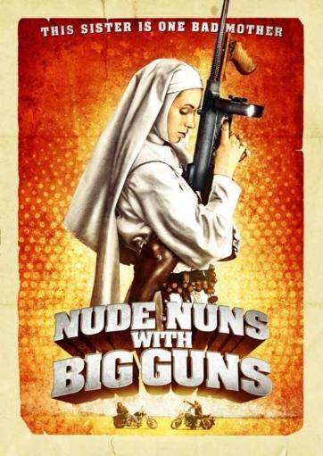 Nude Nuns with Big Guns Movie Poster (11 x 17) UY1IIOTOJNJJGCJP