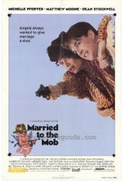Married to the Mob Movie Poster Print (27 x 40) MOVCH1260