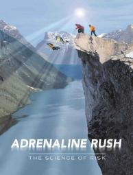 Adrenaline Rush: The Science of Risk Movie Poster Print (27 x 40) MOVCB43363