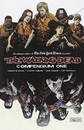 The Walking Dead: Compendium One [Paperback] [May 19, 2009] Robert Kirkman; Charlie Adlard; Cliff Rathburn and Tony Moo