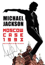 Jackson michael-moscow case 1993-when king of pop met soviets (dvd)