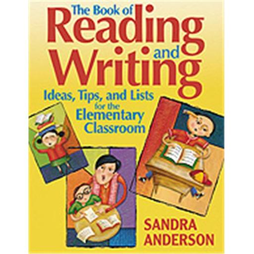 The Book Of Reading And Writing Ideas, Tips, And Lists For The Elementary Classroom, Paperback