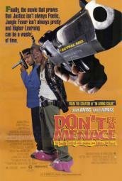 Don't Be a Menace to South Central While Drinking Your Juice in the Hood Movie Poster Print (27 x 40) MOVIF1407
