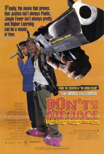 Don't Be a Menace to South Central While Drinking Your Juice in the Hood Movie Poster Print (27 x 40) 780532