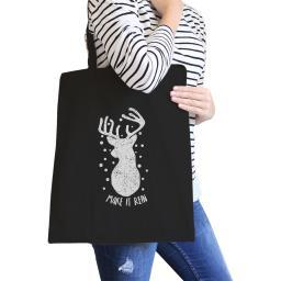 Make It Rein Reindeer Tote Bag Heavy Cotton Cute Gifts For Teens