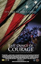 Last Ounce of Courage Movie Poster Print (27 x 40) MOVCB48305