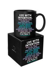 "Quotable ""Live with Intention....."" Mug"