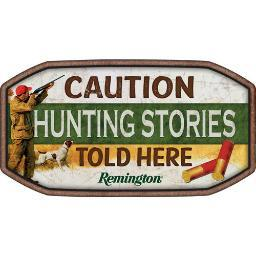 OPEN ROAD BRANDS 90145429 OPEN ROAD BRANDS EMB TIN SIGN REMINGTON HUNTING STORIES TOLD