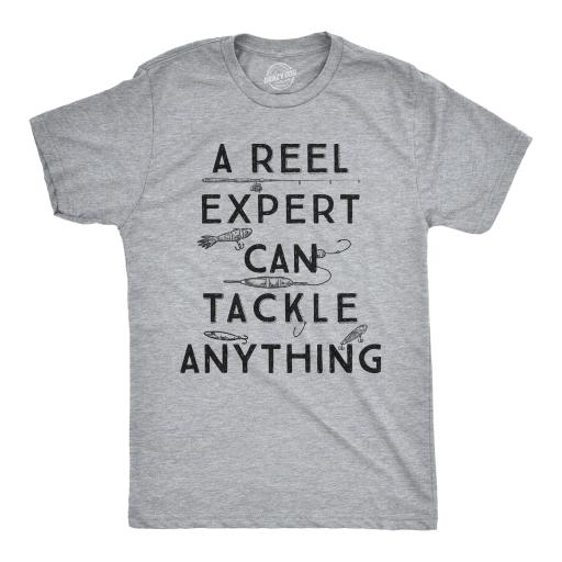 Mens A Reel Expert Can Tackle Anything Tshirt Funny Fishing Tee