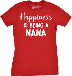Womens Happiness Is Being A Nana Tshirt Adorable Tee For Grandma