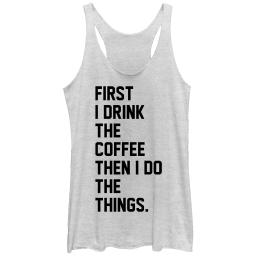 CHIN UP First Coffee Then Things Womens Graphic Racerback Tank