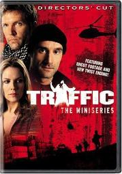 Traffic - The Miniseries (The Director's Cut)