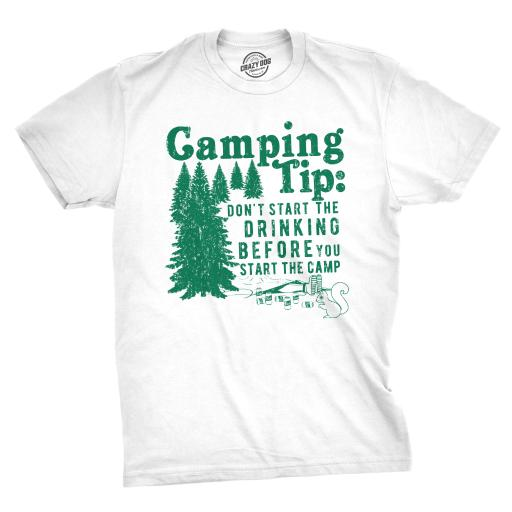 0a41e79439308 Mens Camping Tip Don't Start The Drinking Before You Start The Camp Tshirt
