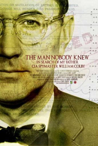 THE MAN NOBODY KNEW In Search of My Father, CIA Spymaster William Colby Movie Poster (11 x 17) JYUDB5HRGQUVIXPV