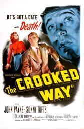 The Crooked Way Us Poster From Left: Ellen Drew Sonny Tufts John Payne 1949 Movie Poster Masterprint EVCMCDCRWAEC005HLARGE