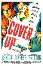 Cover Up Us Poster Top Left From Left: William Bendix Dennis O'Keefe Barbara Britton 1949 Movie Poster Masterprint EVCMCDCOUPEC021HLARGE