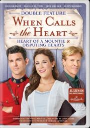 When calls the heart-hear of a mountie/disputing hearts (dvd)