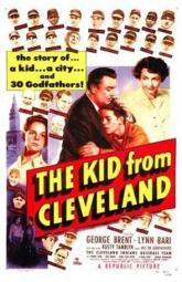 The Kid from Cleveland Movie Poster (11 x 17) MOV143796