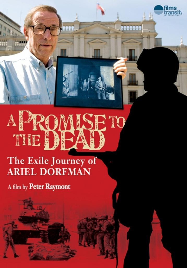 A Promise to the Dead The Exile Journey of Ariel Dorfman Movie Poster (11 x 17)
