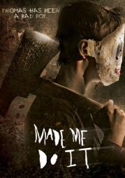 Made me do it (dvd)