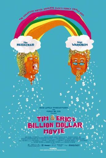 Tim and Eric's Billion Dollar Movie Movie Poster (11 x 17) UC65RJ8KMGM6XLBP