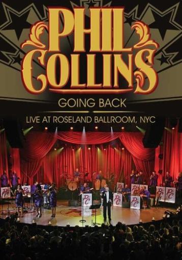 Collins p-phil collins-going back-live at roseland (dvd) EDD2D88FB64095D4