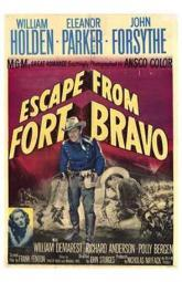 Escape from Fort Bravo Movie Poster (11 x 17) MOV192770