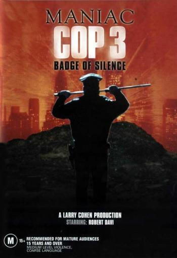 Maniac Cop 3 Badge of Silence Movie Poster (11 x 17) 1176624