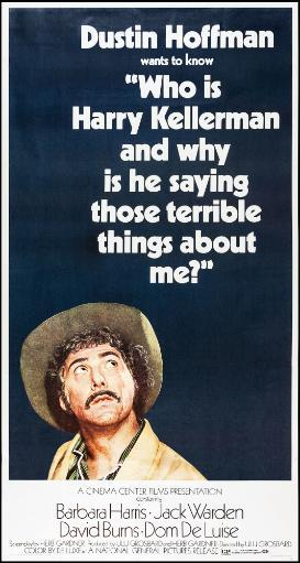 Who Is Harry Kellerman And Why Is He Saying Those Terrible Things About Me? Dustin Hoffman On Us Poster Art 1971. Movie Poster Masterprint 7EKOFKMY1DFGFY0T