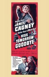 Kiss Tomorrow Goodbye Movie Poster (11 x 17) MOV254238