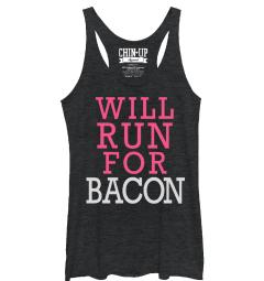CHIN UP Will Run for Bacon Womens Graphic Racerback Tank