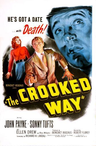 The Crooked Way Us Poster From Left: Ellen Drew Sonny Tufts John Payne 1949 Movie Poster Masterprint 703836