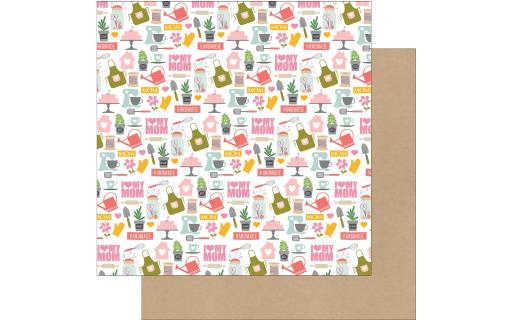 Sw7104 echo park beautiful mom paper 12x12 i love my mom Echo Park Collection Beautiful Mom Paper 12 x 12  I Love My Mom- Double sided cardstock one side has designs of an apron watering can ven mitt plants kitchen mixer cake whisk tea cup hearts flowers and more Colors are Pink White Light Blue