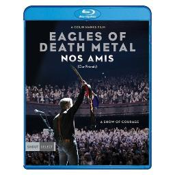 Eagles of death metal-nos amis (our friends) (blu-ray/2017) BRSF17980