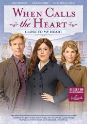 When calls the heart-close to my heart (dvd)