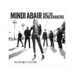 Mindi abair & the boneshakers the eastwest sessions compact discs