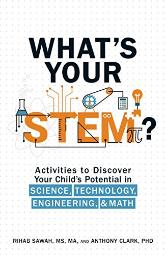 What's Your STEM?: Activities to Discover Your Child's Potential in Science, Technology, Engineering, and Math [Paperbac