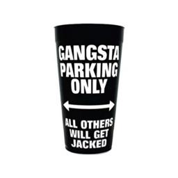 Kole Imports Gangsta Parking Only Plastic Tumbler Cup