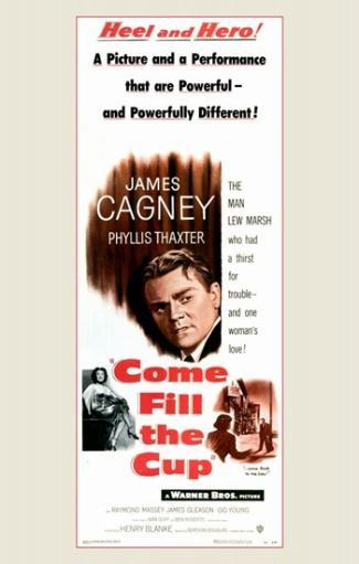 Come Fill the Cup Movie Poster (11 x 17) FU6JBJ9CEKXS9OJE