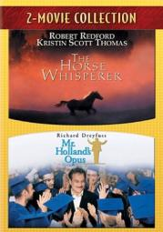 The Horse Whisperer / Mr. Holland's Opus