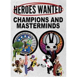 Heroes Wanted: Champions & Masterminds 102